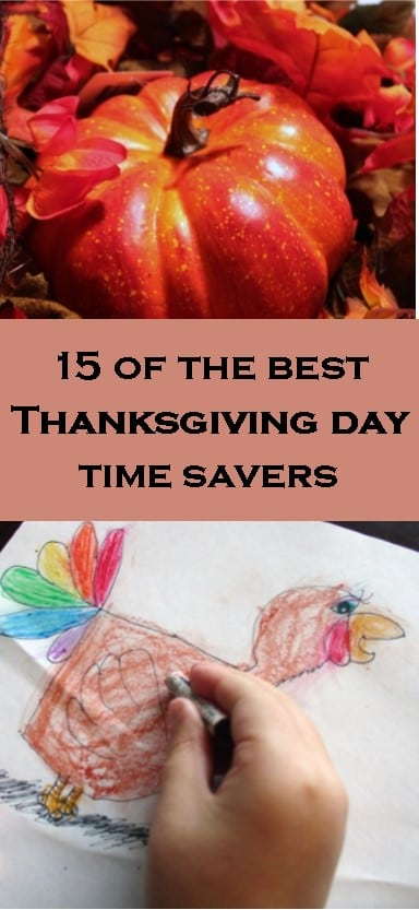 15 of the Best Thanksgiving Day Time Savers