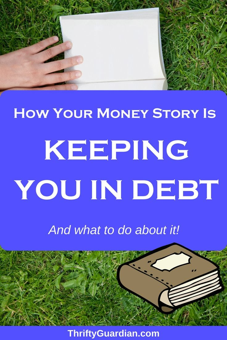 Get out of debt and Change Money Story