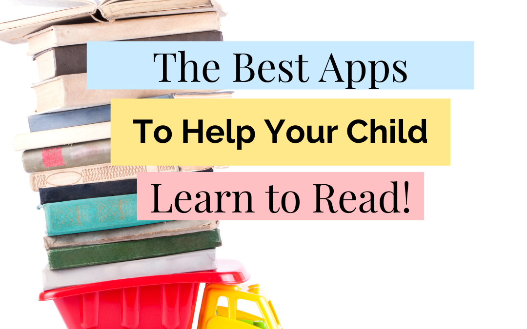 The Best Reading Apps for Pre-K to 2nd Grade